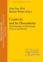 Wyk Alan, Creativity and Its Discontents: The Response to Whitehead's Process and Reality