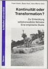 Heider Frank, Kontinuität oder Transformation?: Zur Entwicklung selbstverwalteter Betriebe. Eine empirische Studie (antiquarisch)