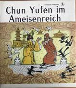 Chun Yufen im Ameisenreich - Chinesische Volkssagen (antiquarisch)