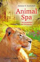 Goetschel Antoine F., Animal Spa - Die Geschichte des Tieranwalts