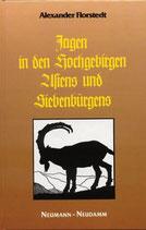 Alexander Florstedt, Jagen in den Hochgebirgen Asiens und Siebenbürgens