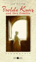 Walter Eva, Isolde Kurz und ihre Familie