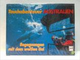 Reith Klaus und Renate, Tauchabenteuer Australien (antiquarisch)
