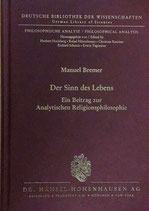 Bremer Manuel, Der Sinn des Lebens