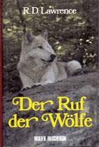 Lawrence Ron D., Der Ruf der Wölfe - Roman (antiquarisch)