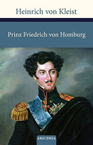 Kleist Heinrich von, Prinz Friedrich von Homburg