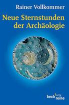 Vollkommer Rainer, Neue Sternstunden der Archäologie (antiquarisch)