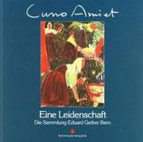 Rothenhäusler, Cuno Amiet - Eine Leidenschaft - Sammlung Eduart Gerber