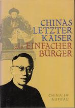 Wang Qingxiang, Chinas letzter Kaiser als einfacher Bürger (antiquarisch)