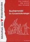 Emil Carlebach, Wily Schmidt, Ulrich Schneider, Buchenwald - Ein Konzentrationslager