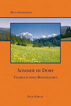 Sterneder Hans, Sommer im Dorf: Tagebuch eines Besinnlichen