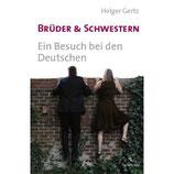 Holger Gertz, Brüder und Schwestern
