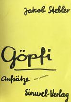 Stebler Jakob, Göpfi - Aufsätze eines Lausbuben (antiquarisch)