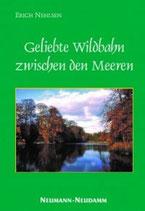 Erich Nehlsen, Geliebte Wildbahn zwischen den Meeren