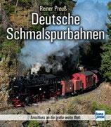 Preuss Reiner, Deutsche Schmalspurbahnen - Anschluss an die große weite Welt