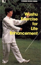 Wushu Exercise for Life Enhancement (antiquarisch)