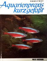 Frey Hans, Aquarienpraxis kurz gefasst (antiquarisch)