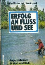 Rindlisbacher Jules, Erfolg an Fluss und See (antiquarisch)