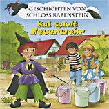 Geschichten von Schloss Rabenstein - Kai spielt Feuerwehr