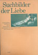 Suchbilder der Liebe - Liebesdichte von Barock bis zur Frühmoderne (antiquarisch)