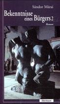 Marai Sandor, Bekenntnisse eines Bürgers, Bd.2 (antiquarisch)
