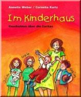 Annette Weber, Im Kinderhaus