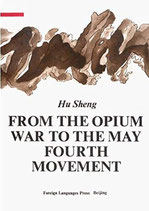 Hu Sheng, From the Opium War to the May 4th Movement (englisch) (antiquarisch)