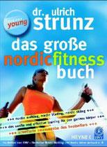 Ulrich Strunz, Das große Nordic Fitness Buch (M)