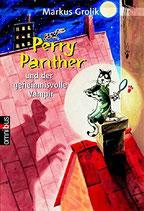 Grolik Markus, Perry Panther und der geheimnisvolle Vampir (antiquarisch)