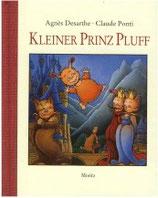 Ponti Claude / Desarthe Agnes, Kleiner Prinz Pluff