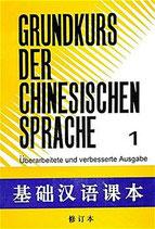 Grundkurs der chinesischen Sprache 1