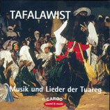 Tafalawist - Musik und Lieder der Tuareg