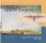 Jakob Degen - Flugtechniker und Erfinder