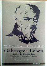 Wenda Focke, Geborgtes Leben