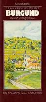 Sutcliffe Serena, Frankreichs Weine Burgund - Vorwort von Hugh Johnson (antiquarisch)
