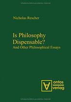 Rescher Nicholas, Is Philosophy Dispensable?: And Other Philosophical Essays