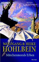 Hohlbein Wolfgang & Heike, Märchenmonds Erben