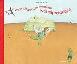 Pin Isabel, Wenn ich gross bin, werde ich Nobelpreisträger