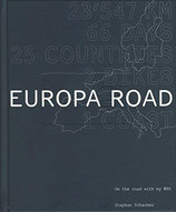 Schacher Stephan, Europa Road. Deutsche Ausgabe: 23'547 KM - 66 Days - 25 Countries - 2 Bikes - 1 Coast - On the Road with my N95