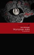 Sylvia Grünberger, Wynonas Jobs