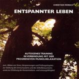 Christian Mörsch, Entspannter leben (CD)
