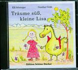 Träume süß, kleine Lisa: Eine Gute-Nacht-Geschichte mit Traummusik Audio-CD