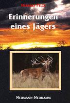 Pelzl Herbert, Erinnerungen eines Jägers