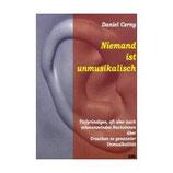 Daniel Cerny, Niemand ist unmusikalisch