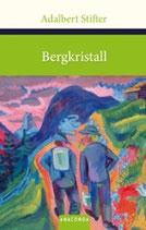 Stifter Adalbert, Bergkristall
