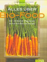 Alles über Bio-Food - Der ultimative Wegweiser durch den Bio-Dschungel