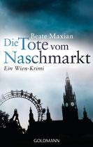 Maxian Beate, Die Tote vom Naschmarkt - Ein Wien-Krimi (antiquarisch)