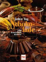 Lefort Yannick, Jeden Tag Schokolade - 100 Schlemmerrezepte