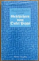 Bacher Manfred, Geschichten vom Onkel Peppi