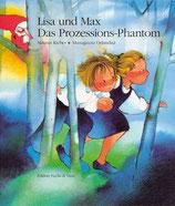 Kieber Maurus, Lisa und Max. Das Prozessions-Phantom